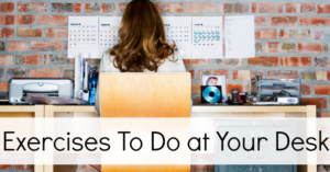 9-exercises-to-do-at-your-desk