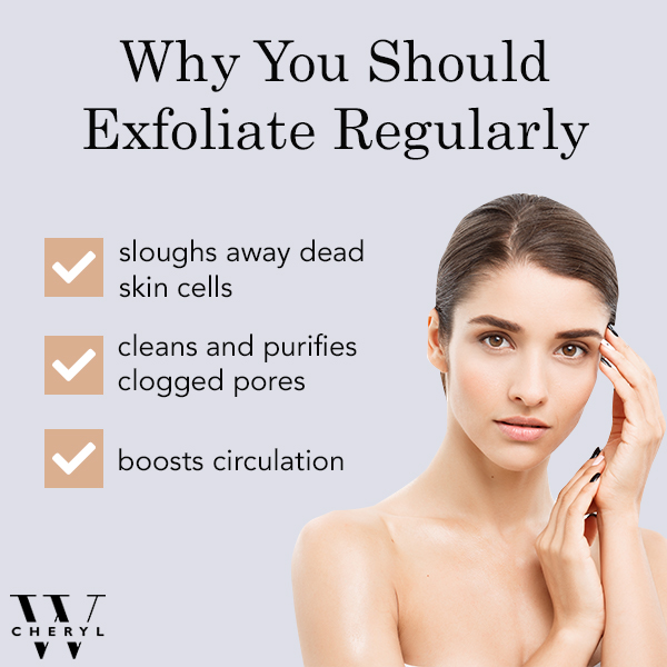 why you should exfoliate regularly